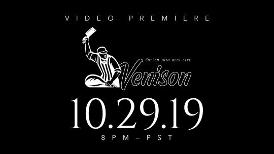 Venison—Premiere Announcement